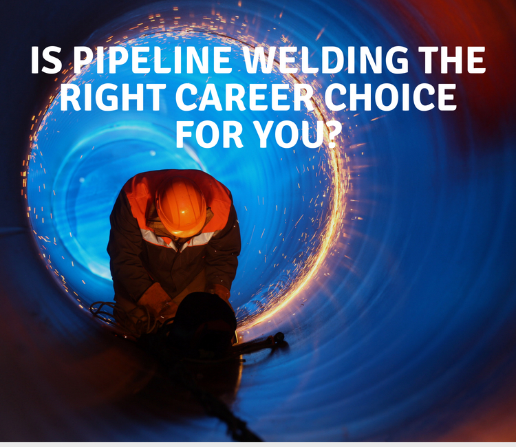 Pipeline Welding Career