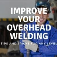 Overhead Welding Tips