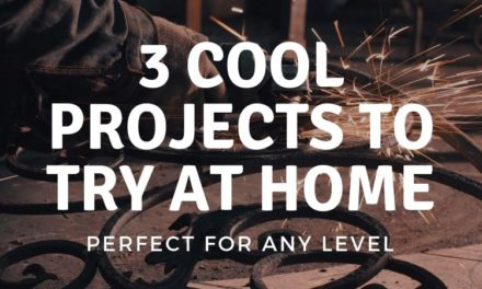 3 Totally Cool Welding Projects to Try at Home