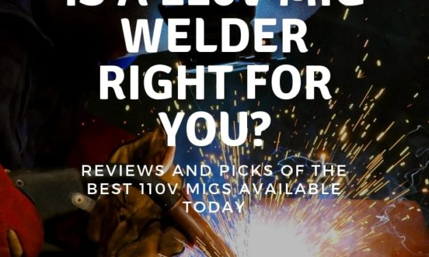 Is a 110V mig welder perfect for you?  – Reviews and Picks