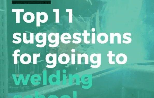 Top 10 tips for going to welding school