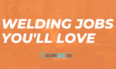 What kind of welding jobs are there in 2020