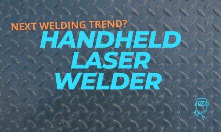 Handheld Laser Welder – The Next Big Trend in Welding